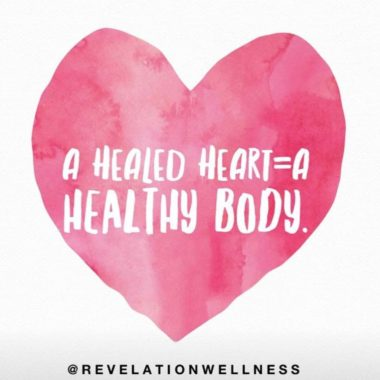 A Healed Heart = A Healthy Body