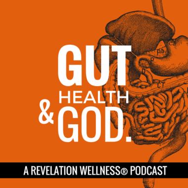 Gut Health & God