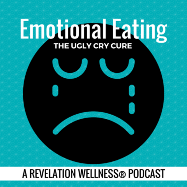 Emotional Eating: The Ugly Cry Cure